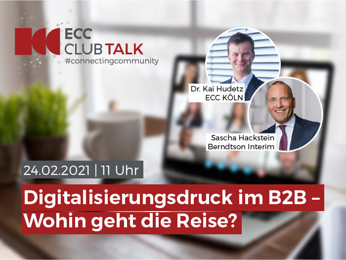 ECC CLUB TALK #ConnectingCommunity 24. Februar 2021 mit Dr. Kai Hudetz und Sascha Hackstein